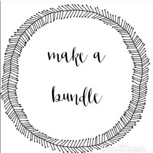 Other - Make a Bundle 💕👍💰 Save 20%
